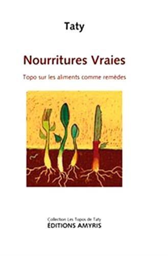 Nourritures vraies : Topo sur les aliments comme remèdes