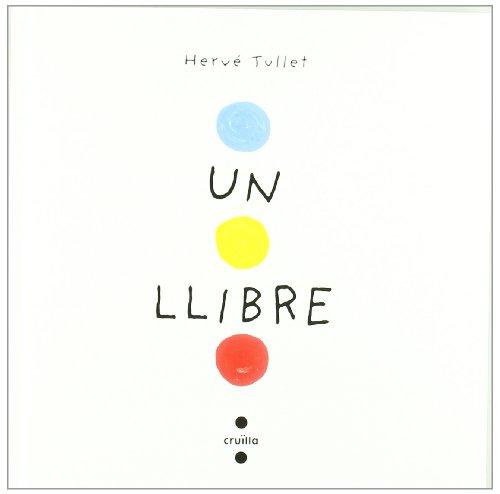 Un llibre por Hervé Tullet