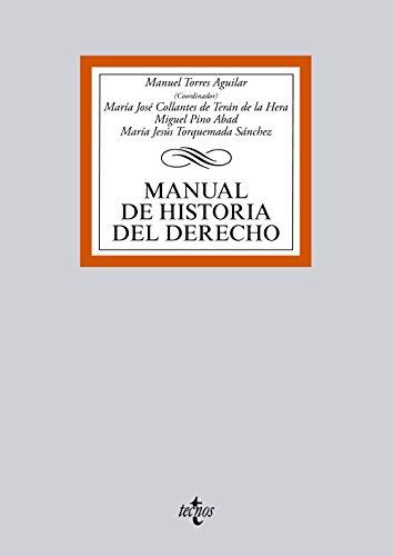 Manual de historia del derecho por Manuel Torres Aguilar