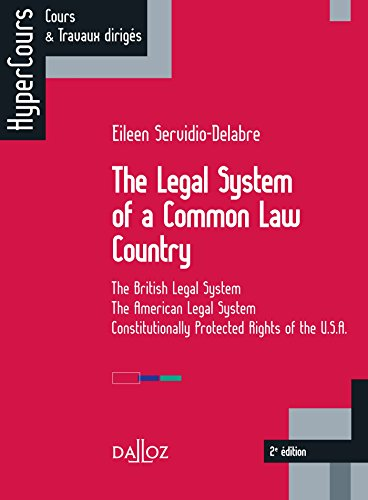 The legal system of a Common Law Country. The British Legal System - The American Legal System