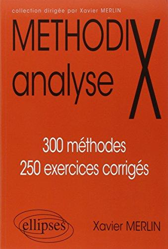 MthodiX Analyse 300 Mthodes 250 Exercices Corrigs