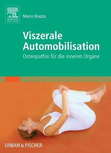 Viszerale Automobilisation: Osteopathie für die inneren Organe