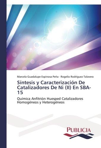Síntesis y Caracterización De Catalizadores De   Ni (II) En SBA-15 por Espinosa Peña Marcela Guadalupe