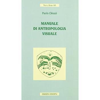 Manuale Di Antropologia Visuale