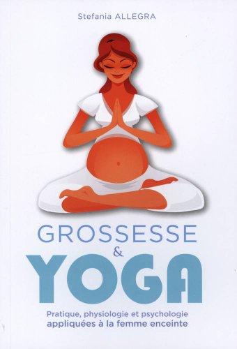 grossesse-et-yoga-pratique-physiologie-et-psychologie-appliquees-a-la-femme-enceinte