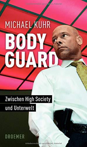Bodyguard: Zwischen High Society und Unterwelt