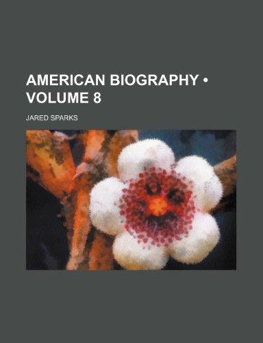 American biography (Volume 8)