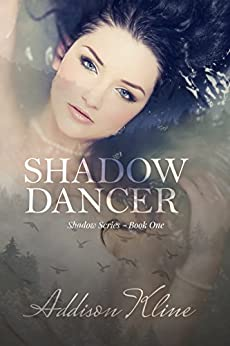 Shadow Dancer (The Shadow Series Book 1) by [Kline, Addison]