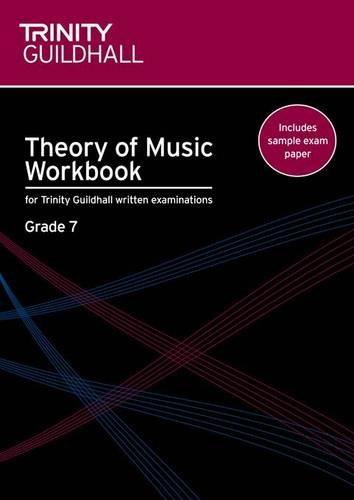 Theory of Music Workbook Grade 7 (Trinity Guildhall Theory of Music)