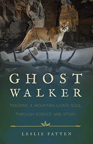 Ghostwalker: Tracking a Mountain Lion's Soul through Science and Story (English Edition) -