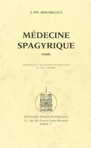 Médecine spagyrique : 1648 par J.Ph Rhumelius