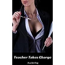Teacher Takes Charge: A Lesbian Story
