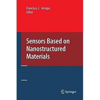 [(Sensors Based on Nanostructured Materials)] [Edited by Francisco J. Arregui] published on (October, 2008)