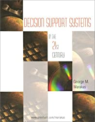 Decision Support Systems in the 21st Century