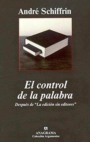 El control de la palabra: Después de
