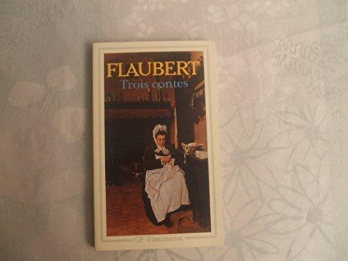 GUSTAVE FLAUBERT//TROIS CONTES//EDITION ETABLIE //INTRODUCTION,NOTES,BIBLIOGRAPHIE ET CHRONOLOGIE PAR PIERRE - MARC DE BIASI//GF - FLAMMARION//N°452//MARS 1986 par FLAUBERT