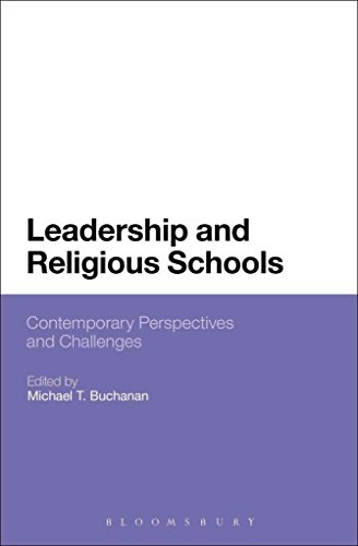 [(Leadership and Religious Schools : International Perspectives and Challenges)] [Edited by Michael T. Buchanan] published on (July, 2014)