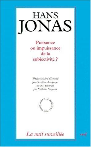 Puissance ou impuissance de la subjectivité ? Le problème psychophysique aux avant-postes du Principe responsabilité