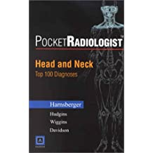 Pocketradiologist - Head and Neck: Top 100 Diagnoses