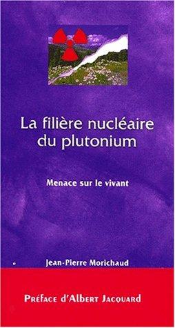 La filière nucléaire du plutonium