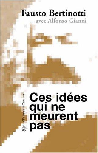Ces idées qui ne meurent pas