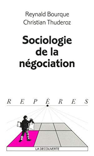 Sociologie de la négociation par Reynald Bourque
