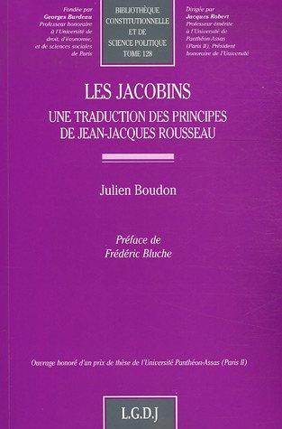 Les Jacobins : Une traduction des principes de Jean-Jacques Rousseau