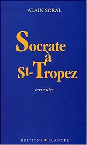 Socrate à Saint-Tropez :