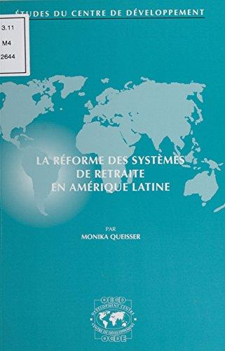 La réforme des systèmes de retraite en Amérique latine
