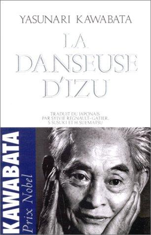 La Danseuse d'Izu (nouvelles) par Yasunari Kawabata