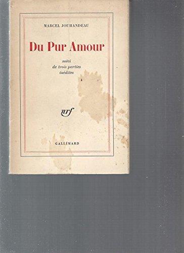 Du pur amour par Marcel JOUHANDEAU