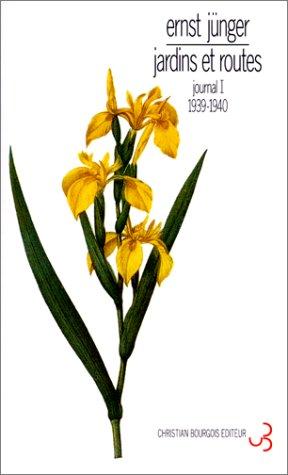 Journal : jardins et routes, tome 1 par Ernst Jünger