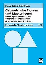 Geometrische Figuren und Muster legen: Handlungsorientiertes + differenzierendes Material (1. bis 4. Klasse)