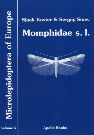 Momphidae I: 5 (Microlepidoptera of Europe) por Sjaak Kooster