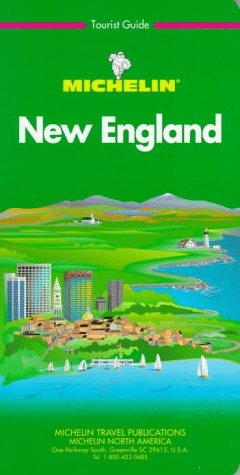 New England: Tourist guide par Michelin Travel Publications