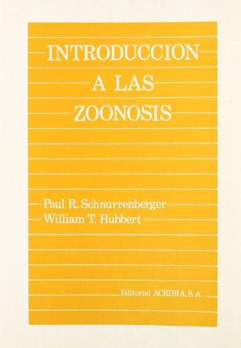 Introducción a las zoonosis por Paul R. Schnurrennberger