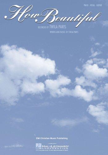 How Beautiful (Twila Paris) Sheet Music: Piano/Vocal/Guitar (The Walk Series) (English Edition)