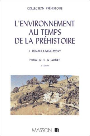 L'environnement au temps de la préhistoire