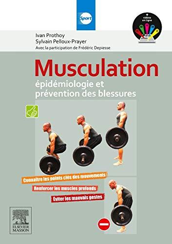 Musculation - Epidémiologie et prévention des blessures par Ivan Prothoy