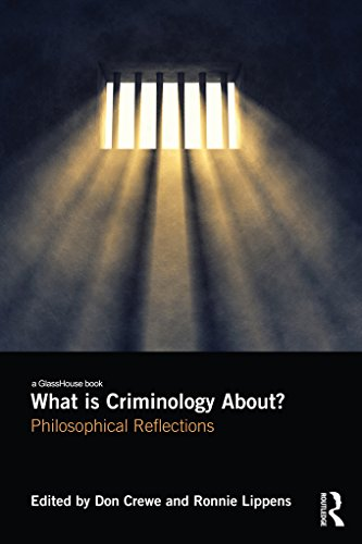 What is Criminology About?: Philosophical Reflections