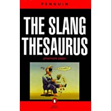 Slang Thesaurus, The Penguin (Dictionary, Penguin)
