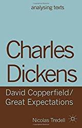 Charles Dickens: David Copperfield/ Great Expectations (Analysing Texts) by Nicolas Tredell (2013-07-12)
