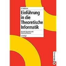 Einführung in die Theoretische Informatik: Formale Sprachen und Automatentheorie