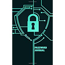 Password Journal: Logbook Organiser for Email Addresses/Internet Passwords and Online Reference Numbers (Password Journals)