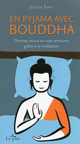 En pyjama avec Bouddha par Joseph Emet