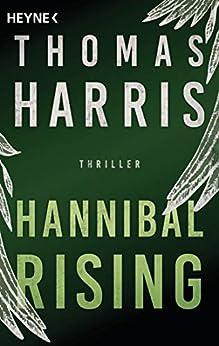 Hannibal Rising: Roman (Hannibal Lecter 1)