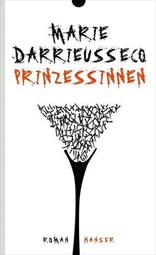 Buchseite und Rezensionen zu 'Prinzessinnen: Roman' von Marie Darrieussecq