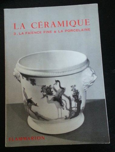 La céramique : la faience fine et la porcelaine - dans la collection les arts decoratifs
