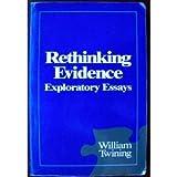Rethinking Evidence: Exploratory Essays