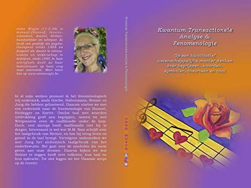 Kwantum Transactionele Analyse & Fenomenologie: Boek 8 (Dutch Edition)
